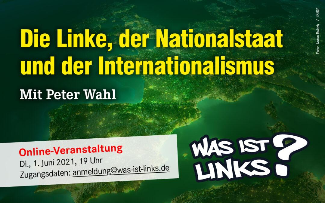 [UPDATE Präsentationsfolien] Die Linke, der Nationalstaat und der Internationalismus